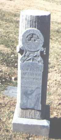 AGUILAR, AUGUSTIN - Bernalillo County, New Mexico | AUGUSTIN AGUILAR - New Mexico Gravestone Photos