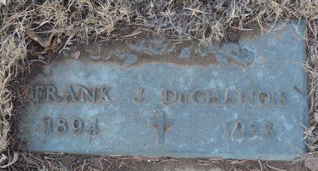 DUCHANOIS, FRANK J - Colfax County, New Mexico   FRANK J DUCHANOIS - New Mexico Gravestone Photos