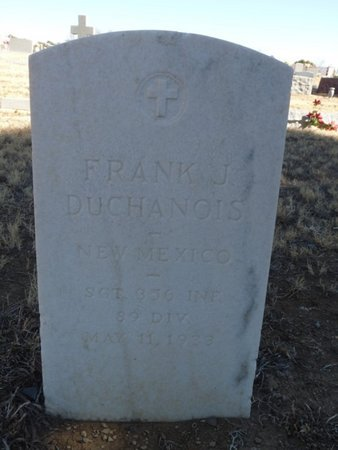 DUCHANOIS (VETERAN), FRANK J - Colfax County, New Mexico   FRANK J DUCHANOIS (VETERAN) - New Mexico Gravestone Photos