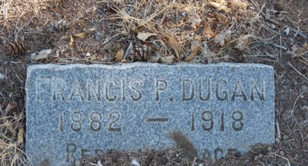 "DUGAN, FRANCIS P ""FRANK"" - Colfax County, New Mexico 