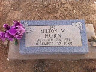 HORN, MILTON WILLIAM - Colfax County, New Mexico | MILTON WILLIAM HORN - New Mexico Gravestone Photos