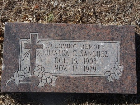 SANCHEZ, LUTALCA C - Colfax County, New Mexico | LUTALCA C SANCHEZ - New Mexico Gravestone Photos