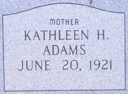ADAMS, KATHLEEN H. - Dona Ana County, New Mexico | KATHLEEN H. ADAMS - New Mexico Gravestone Photos