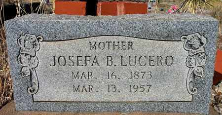 LUCERO, JOSEFA B. - Grant County, New Mexico | JOSEFA B. LUCERO - New Mexico Gravestone Photos