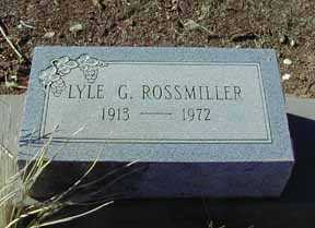 ROSSMILLER, LYLE G - Grant County, New Mexico | LYLE G ROSSMILLER - New Mexico Gravestone Photos