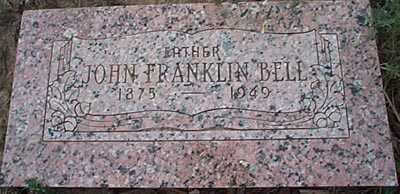 BELL, JOHN FRANKLIN - San Miguel County, New Mexico   JOHN FRANKLIN BELL - New Mexico Gravestone Photos