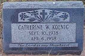 KOENIG, CATHERINE W. - San Miguel County, New Mexico | CATHERINE W. KOENIG - New Mexico Gravestone Photos