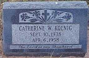 KOENIG, CATHERINE W. - San Miguel County, New Mexico | CATHERINE W. KOENIG - New Mexico Gravestone Photos