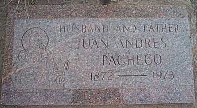 PACHECO, JUAN ANDRES - San Miguel County, New Mexico | JUAN ANDRES PACHECO - New Mexico Gravestone Photos