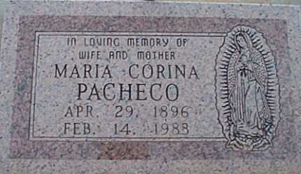 PACHECO, MARIA CORINA - San Miguel County, New Mexico | MARIA CORINA PACHECO - New Mexico Gravestone Photos