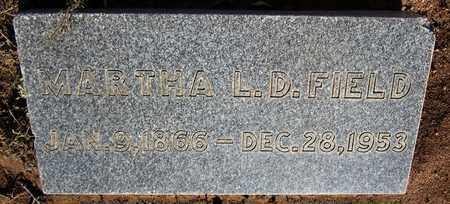 FIELD, MARTHA L. D. - Santa Fe County, New Mexico | MARTHA L. D. FIELD - New Mexico Gravestone Photos