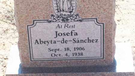 ABEYTA-DE-SANCHEZ, JOSEFA - Socorro County, New Mexico   JOSEFA ABEYTA-DE-SANCHEZ - New Mexico Gravestone Photos