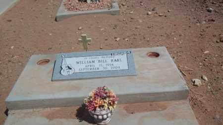 """RAEL, WILLIAM  """"BILL"""" - Socorro County, New Mexico   WILLIAM  """"BILL"""" RAEL - New Mexico Gravestone Photos"""