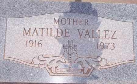 VALLEZ, MATILDE - Socorro County, New Mexico   MATILDE VALLEZ - New Mexico Gravestone Photos